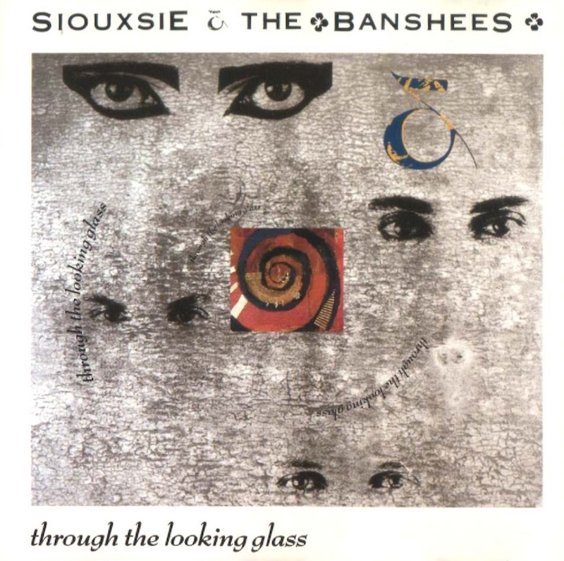 siouxsie_and_the_banshees_-_through_the_looking_glass_-_front